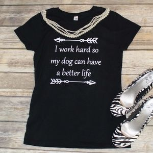 I work hard for My Dogs shirt - Black